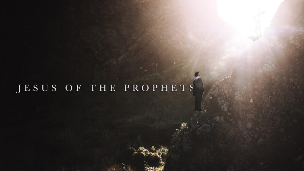 Jesus of the Prophets