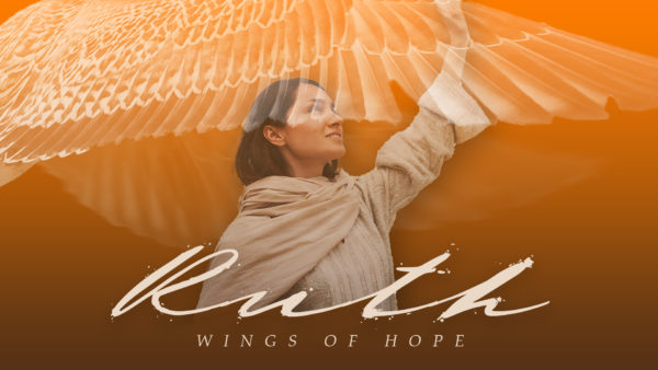 Ruth: Wings of Hope
