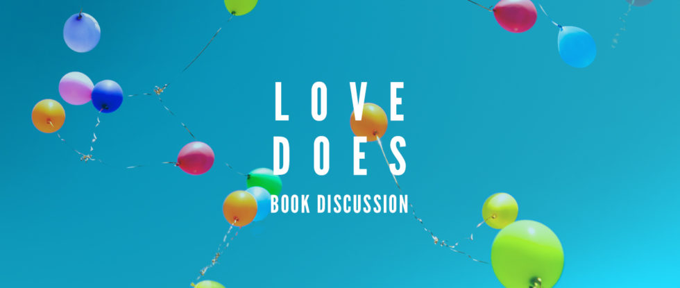 Love Does Book discussion banner image