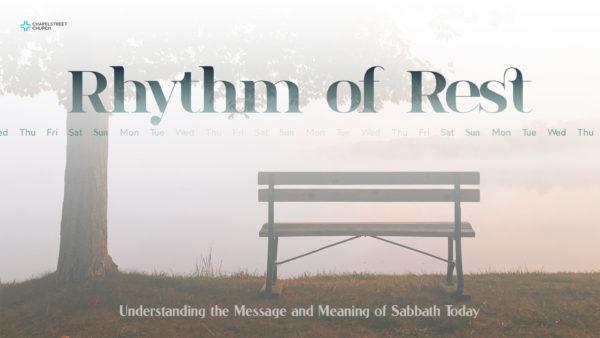 Rhythm of Rest