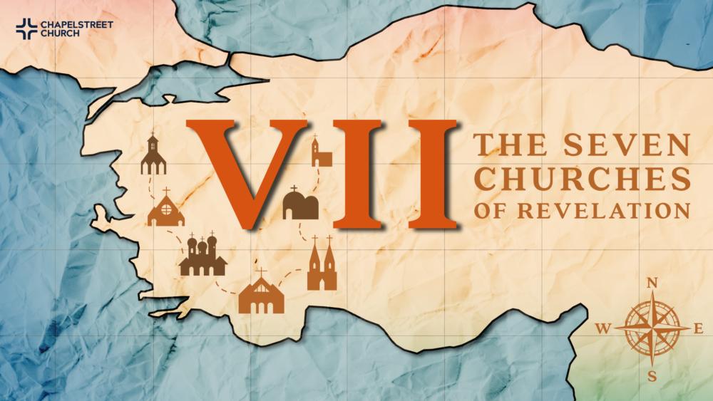 VII: The Seven Churches of Revelation