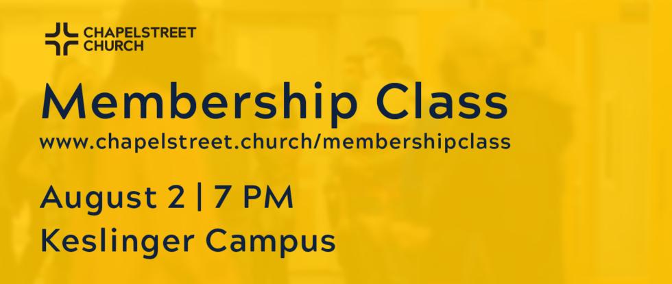 Membership Class -- August 2, 2021